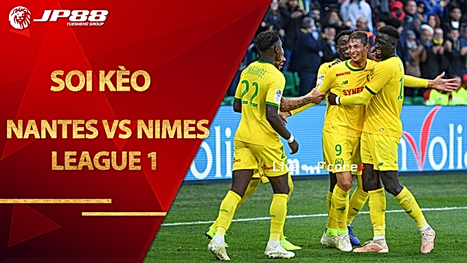 Soi kèo Nantes vs Nimes, 20h00 ngày 30/8, League 1