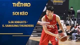 Kèo bóng rổ – Seoul SK Knights vs Seoul Samsung Thunders – 15h00 – 25/12/2020