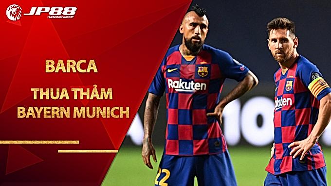 Barca 2-8 thua thảm Bayern Munich Messi tê tái khi đối thủ hả hê