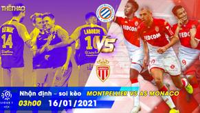 Nhận định – soi kèo Montpellier vs AS Monaco 03h00 - 16/01/2021