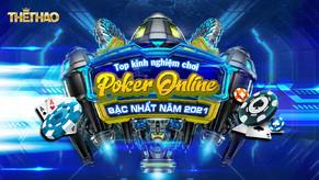 Top kinh nghiệm chơi Poker online bậc nhất năm 2021