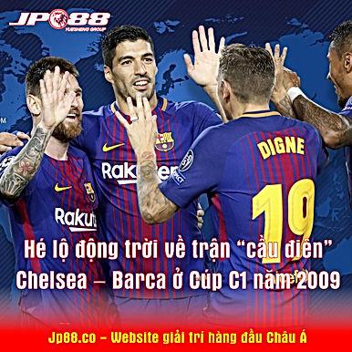 """Hé lộ động trời về trận """"cầu điên"""" Chelsea – Barca ở Cúp C1 năm 2009"""