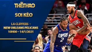 Kèo bóng rổ – LA Clippers vs New Orleans Pelicans – 10h00 – 14/1/2021