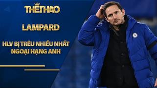 """HLV bị """"trêu"""" nhiều nhất Ngoại hạng Anh: Lampard số 1, Solskjaer hạng mấy?"""