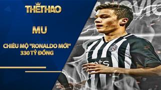 """MU chiêu mộ """"Ronaldo mới"""" của Serbia giá 330 tỷ đồng"""
