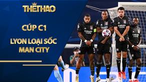 Lyon loại sốc Man City Cúp C1: Báo Pháp hân hoan, báo Anh cười nhạo Sterling