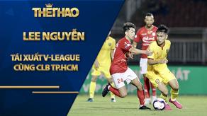 Bầu Đức bất ngờ đi xem Lee Nguyễn tái xuất V-League cùng CLB TP.HCM
