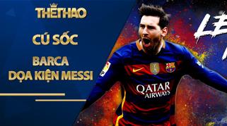 """Cú sốc Barca dọa kiện Messi, vì sao chủ tịch Bartomeu """"mặt dày"""" không từ chức?"""
