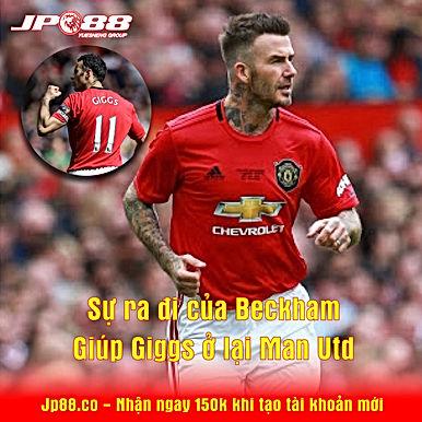 Sự ra đi của Beckham giúp Giggs ở lại Man Utd