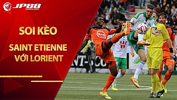 Soi kèo Saint Etienne vs Lorient, 20h00 ngày 30/8, League 1