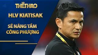 HLV Kiatisak sẽ nâng tầm Công Phượng đấu Lee Nguyễn, Quang Hải