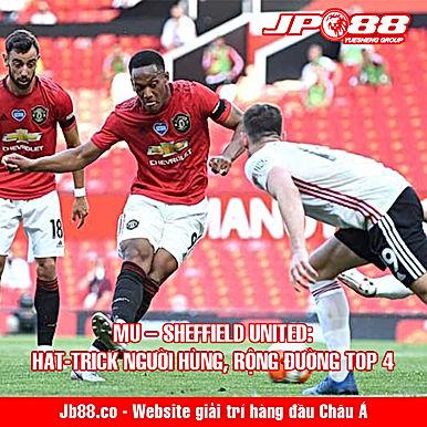 MU – Sheffield United: Hat-trick người hùng, rộng đường top 4