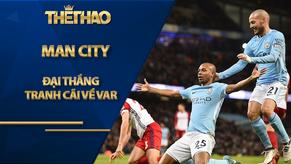 Man City đại thắng lên đỉnh bảng: Báo Anh quan ngại về VAR, lo cho MU