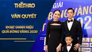"""Trao giải """"Quả bóng Vàng Việt Nam 2020"""": Văn Quyết đoạt """"Quả bóng Vàng"""""""