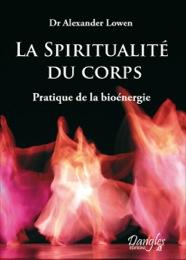 LA SPIRITUALITE DU CORPS