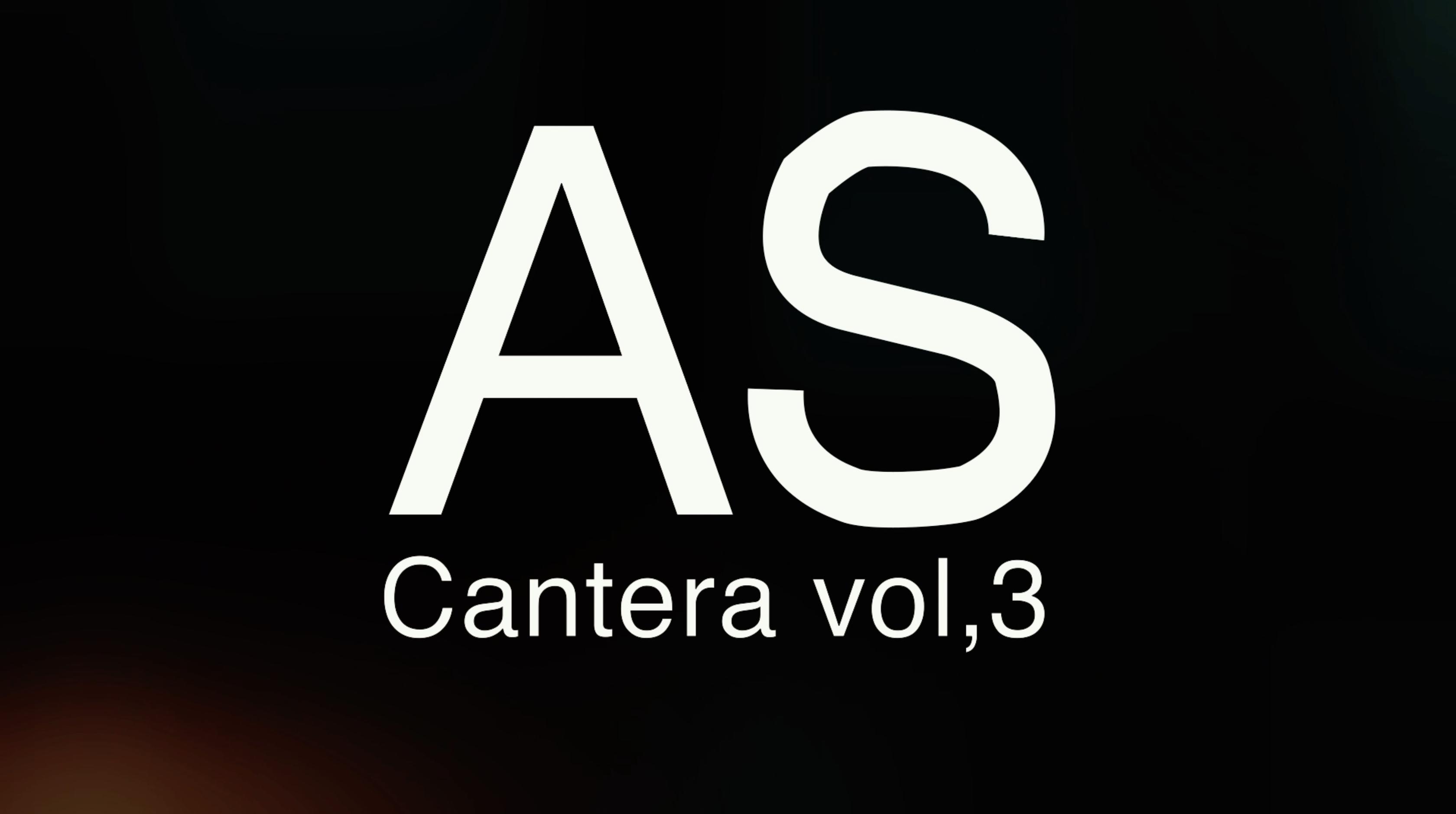 AS Cantera vol,3」オープニング、アタック、エンディング映像