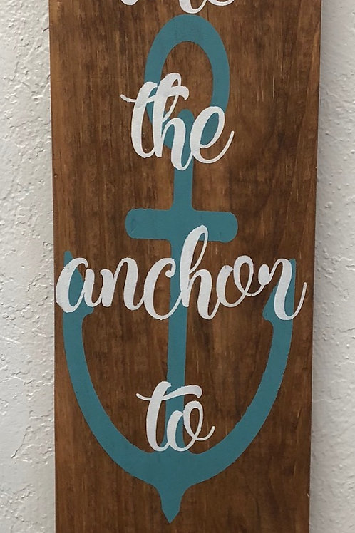 You are the anchor to my soul