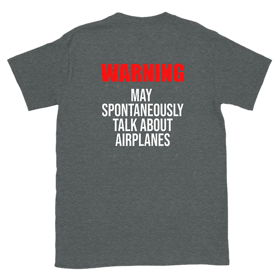 Warning May Spontaneously Talk about Airplanes (staff)