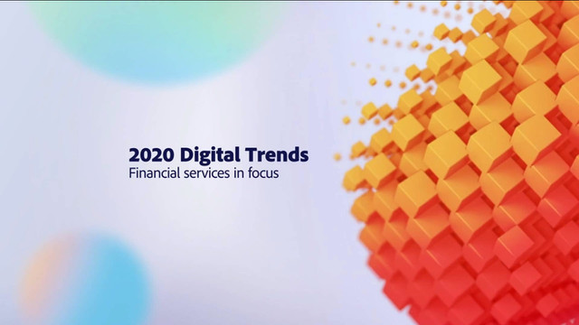 Adobe - Digital Trends - Financial services in focus