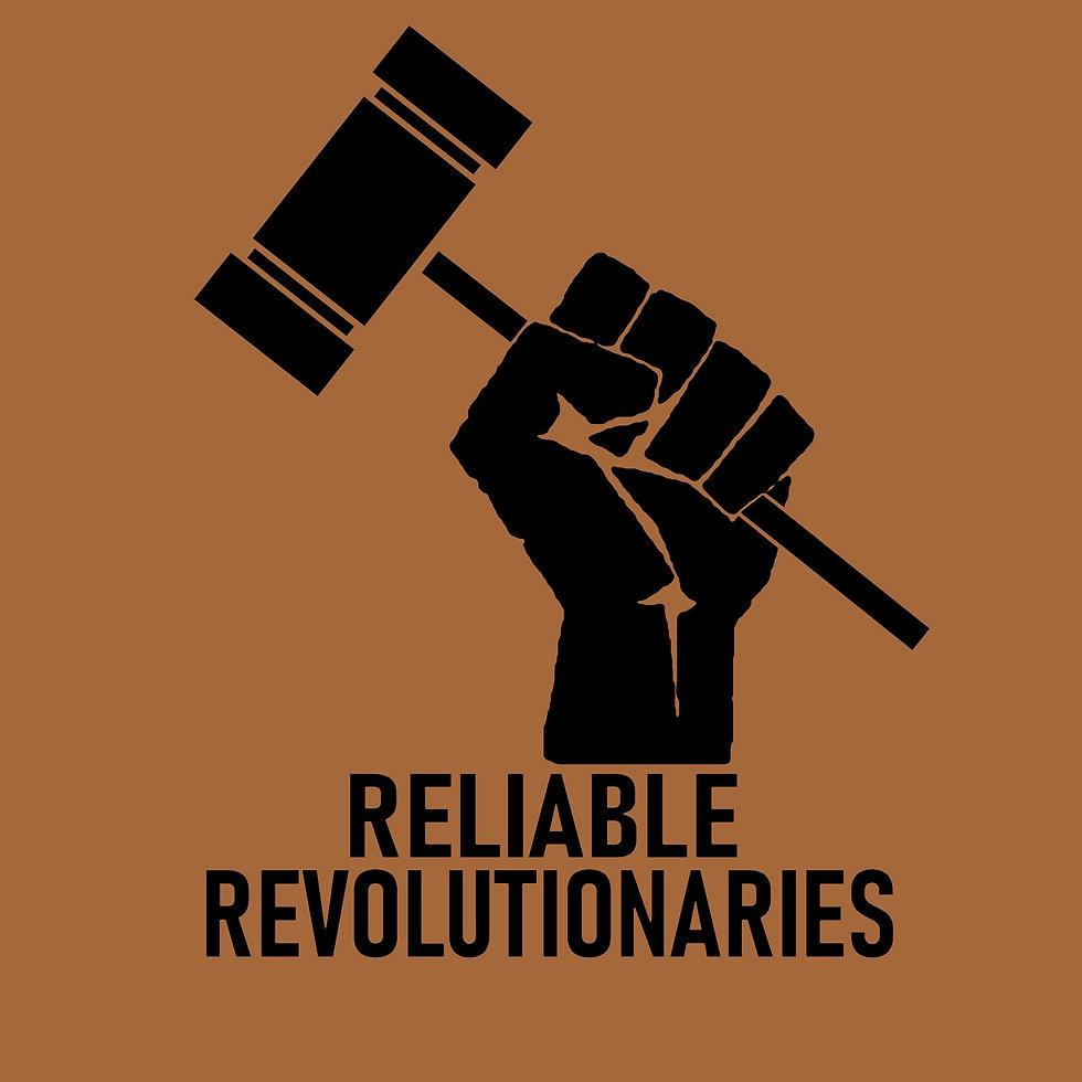 Reliable Revolutionaries.jpeg