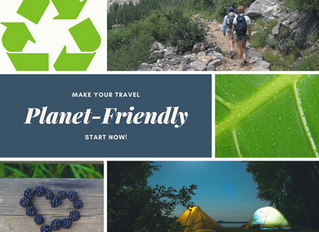7 WAYS TO MAKE YOUR TRAVEL PLANET-FRIENDLY
