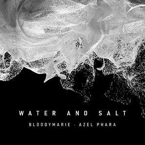 BloodyMarie-AzelPhara_WaterAndSalt_Cover