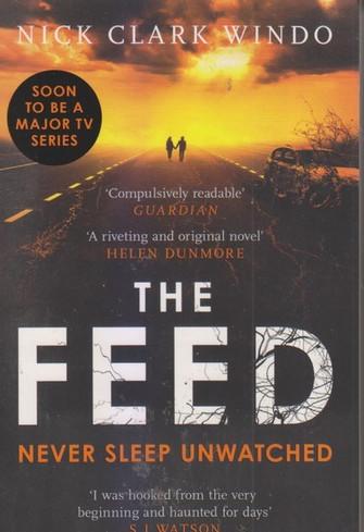 THE FEED NEVER SLEEP UNWATCHED