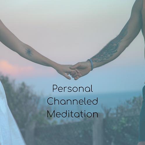 Personal Channeled Meditation
