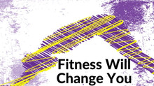 Fitness Will Change You, But How?