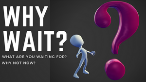 Size Healthy Fitness Blog Why Wait?