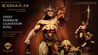 CONAN - Thief, Warrior, Gladiator, King