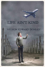 Life is not kind, Life isn't kind, Life Ain't Kind