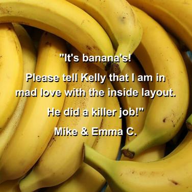 It's banana's! We love happy clients!