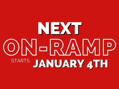 On-Ramp Starts Monday!