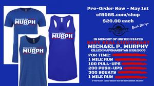 Pre - Order for Murph Shirts