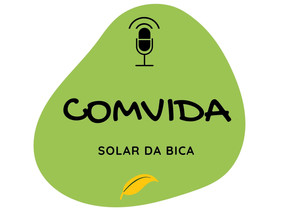 Solar da Bica Podcast - ComVida