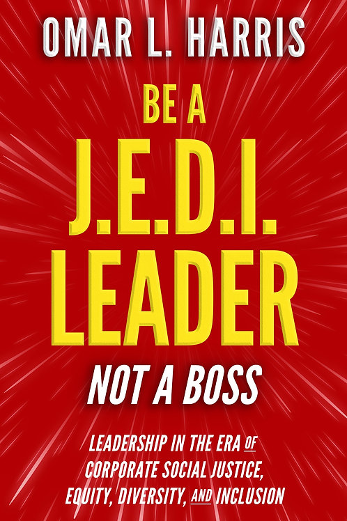 Be a J.E.D.I. Leader, Not a Boss (Personally Autographed)