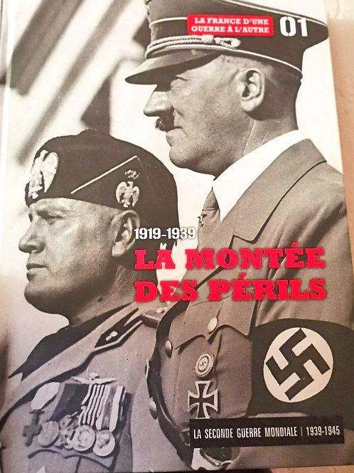 La Montée des Périls 1919-1939