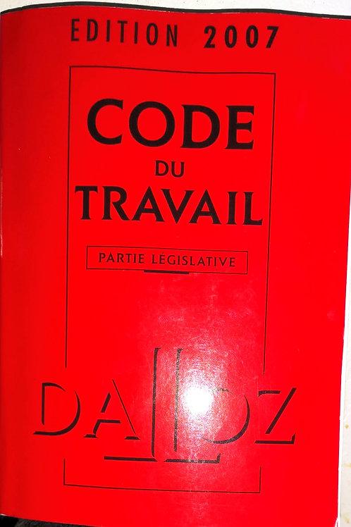 Code du Travail - Ed. DALLOZ 2007