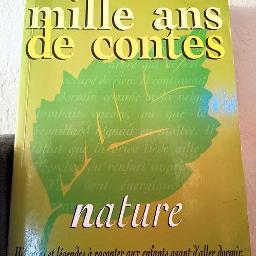 """Mille ans de Contes """"Nature"""" - Livre des Ed. Milan"""