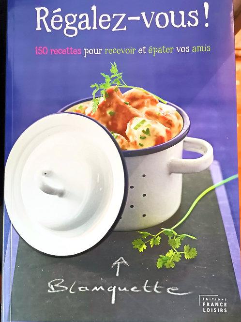 """Livre """"Régalez-Vous"""" 150 recettes"""
