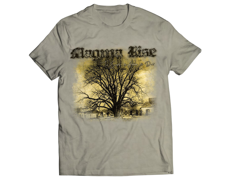 To Earth to Ashes to Dust-t-shirt NEW!!!