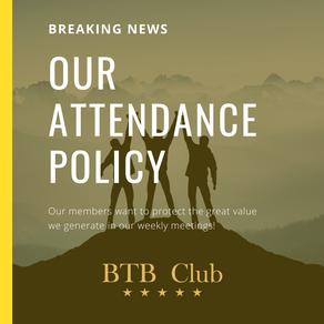 BTB Club Attendance Policy