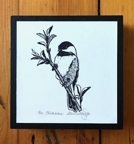 Chickadee, Edition #1 out of 20