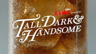 DIET COKE - Tall, Dark and Handsome