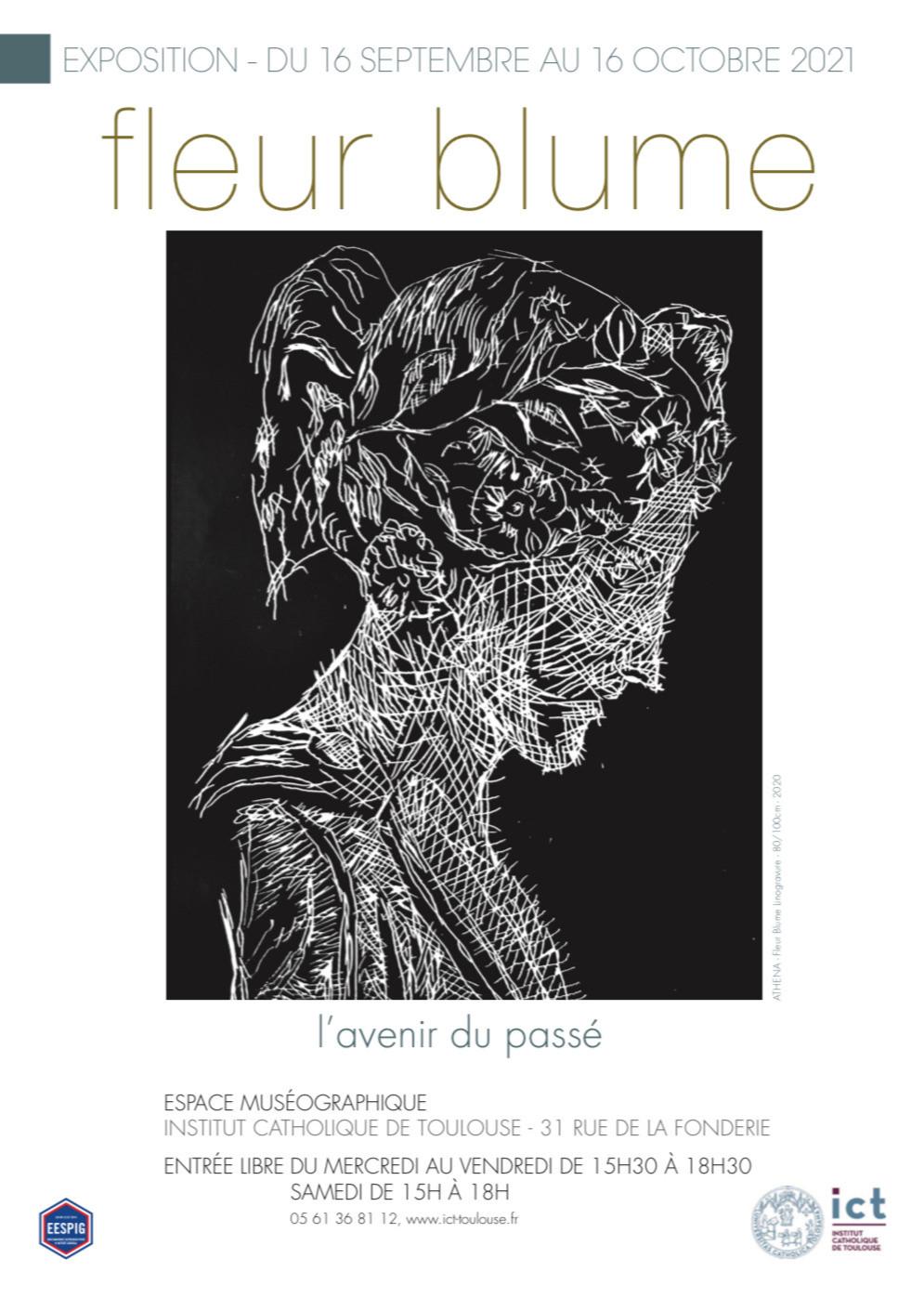 Affiche Fleur Blume Exposition L'Avenir du Passé Street art contemporain ICT Toulouse