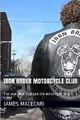 Iron Order Motorycle Clubs