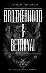 Brotherhood & Betrayal