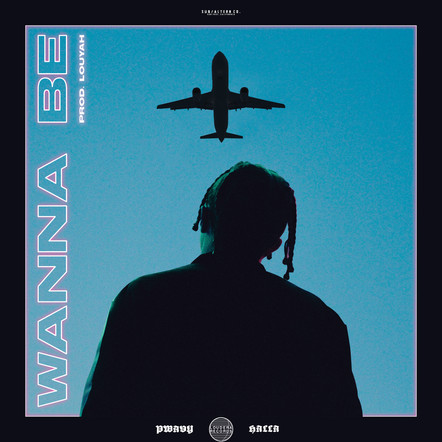 Pwavy - Wanna Be.jpg