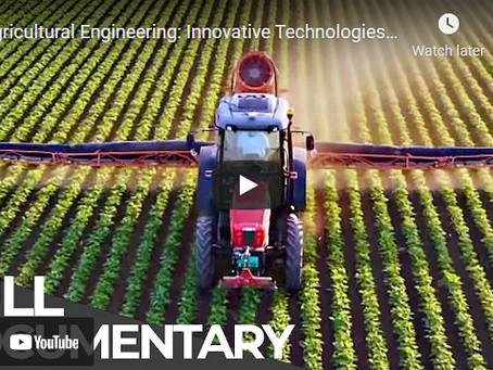 Beyond Tractors: Agricultural Engineering and Innovative Technologies Explained